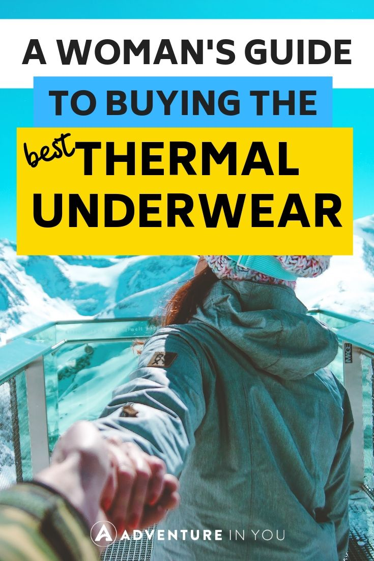 Ultimate Guide to Buying Women's Thermal Underwear | Looking for a base layer for cold weather wear? Check out this ultimate guide to buying the perfect thermal underwear for you! #travelgear #wintertravel