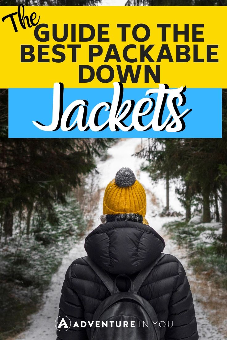 Best Packable Down Jackets | Taking a cold weather trip? Don't leave home without a packable down jacket! #travelgear #downjacket