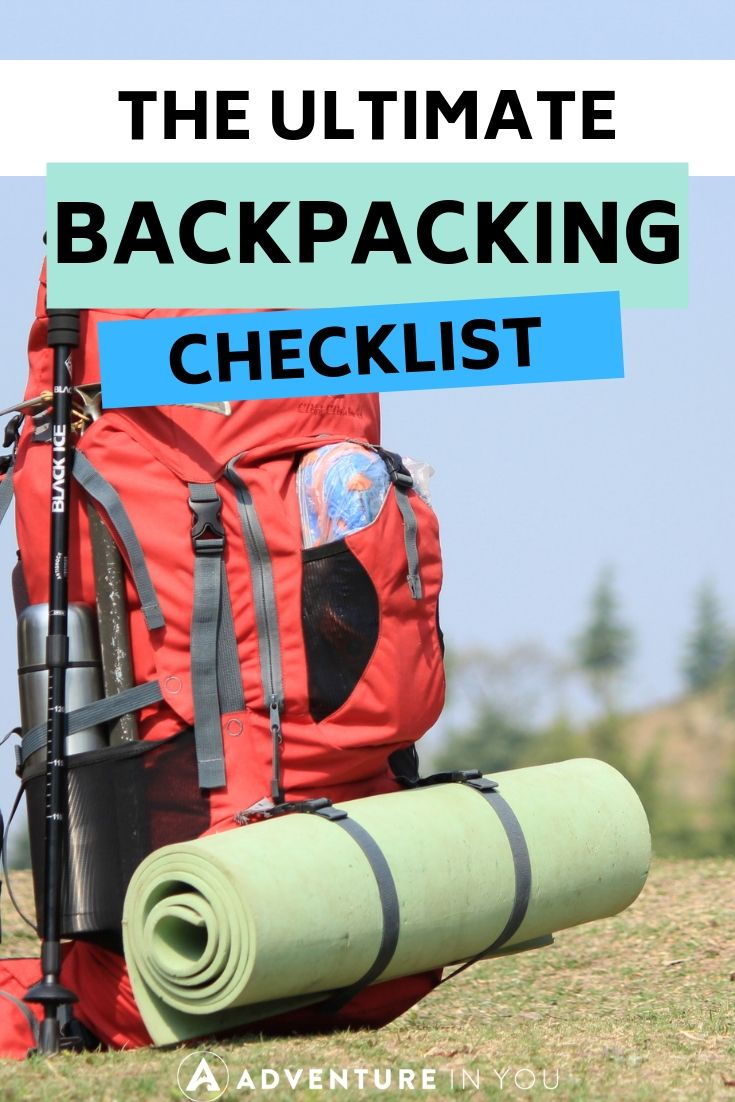 Backpacking Checklist | Headed out to the great outdoors for some backpacking? Here's the ultimate checklist to ensure you don't forget anything at home!
