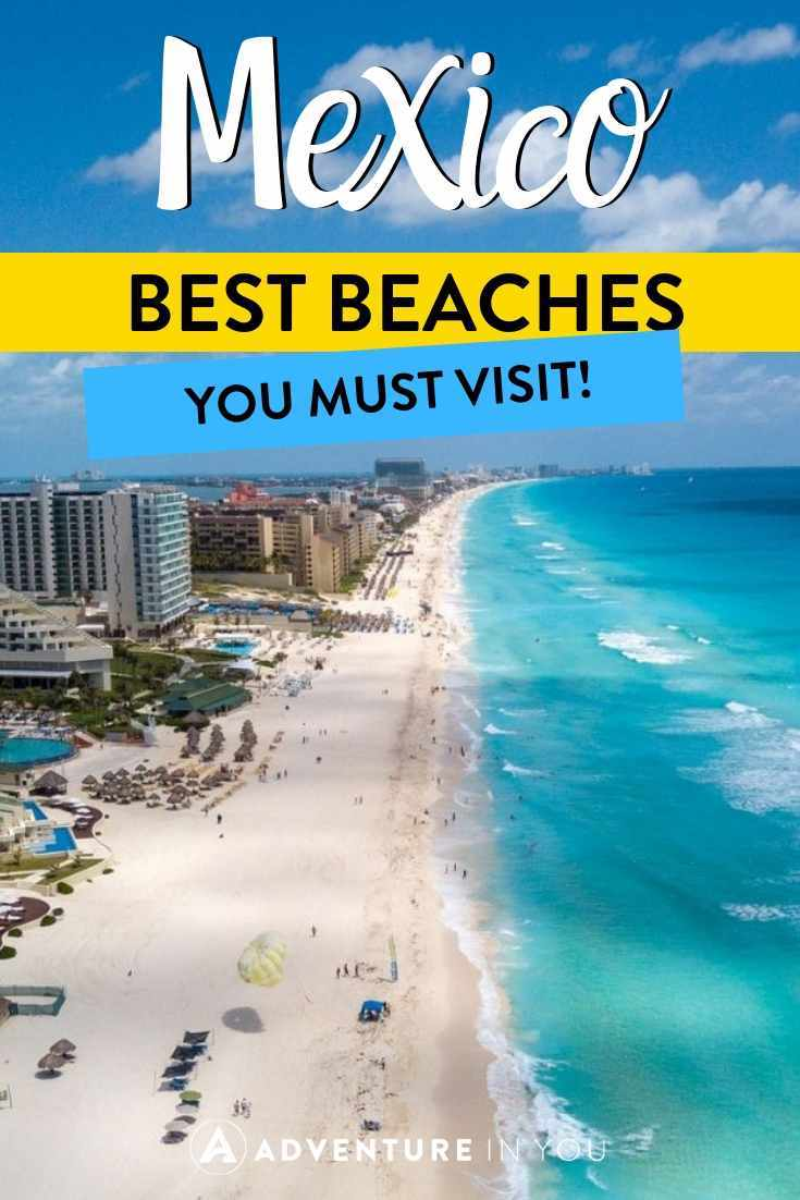 Best Beaches in Mexico | Need a Mexican beach getaway this summer? Here's where you can find the best beaches in Mexico!