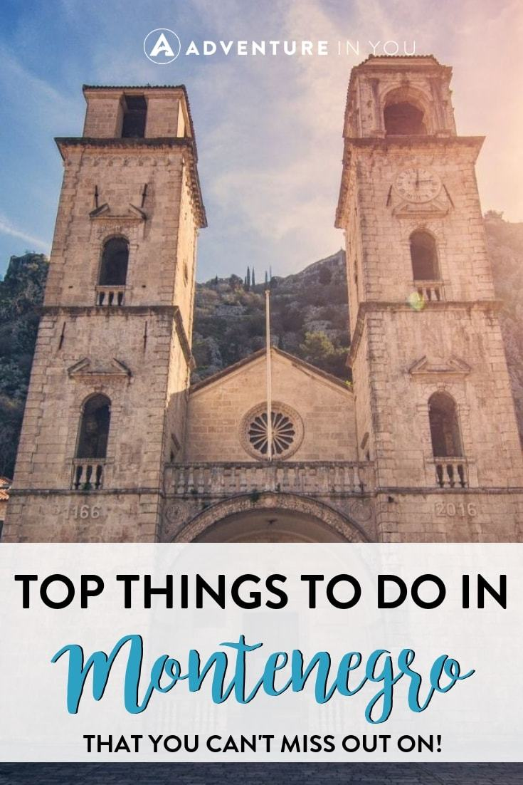 Things to Do in Montenegro | Montenegro is full of wonders, waiting to be discovered! Here are the top things to do in Montenegro that you can't miss out on.
