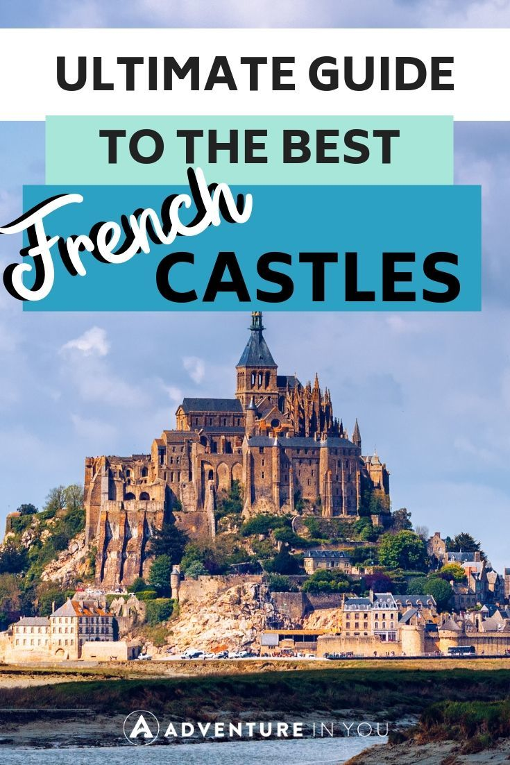 Best Castles in France | Headed off for a French holiday? Here are 15 of the best castles you can visit while in this amazing country!