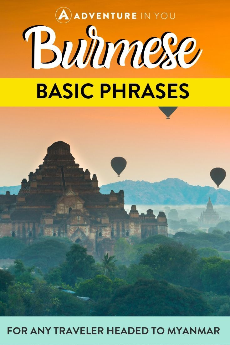 Basic Burmese Phrases | Planning an upcoming trip to Myanmar? Be sure to learn some of the local language to help you get by. Here are some basic phrases that are a good starting place!