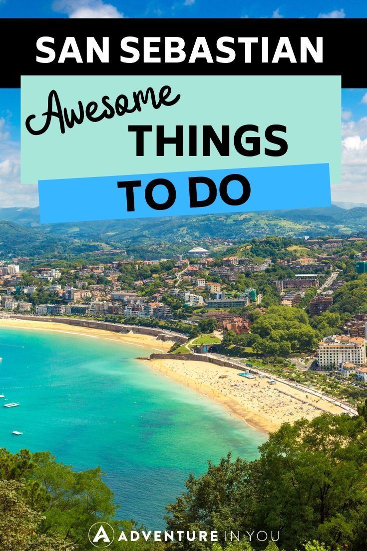 Things to Do in San Sebastian | Planning a trip to the heart of Basque country? Don't miss these awesome things to do in San Sebastian!
