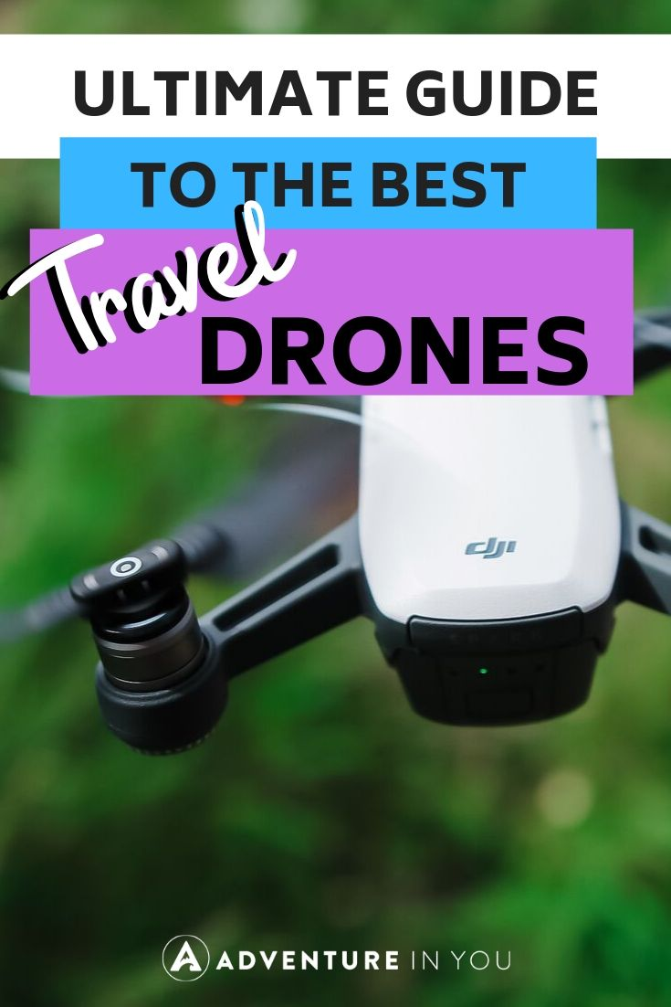 Best Travel Drones | Looking for a drone to accompany you on your travels? Here's our ultimate guide to best drones and everything you need to know about owning one.