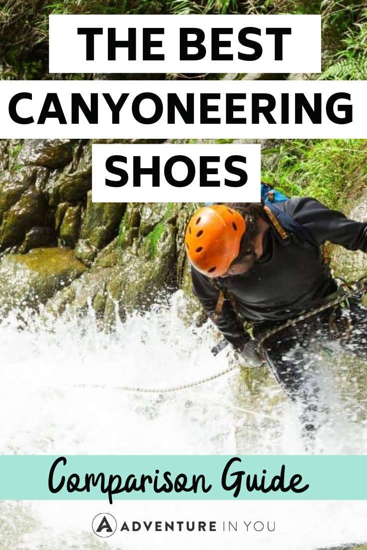 Canyoneering Shoes | Have a canyoning adventure lined up? Make sure you've got the right footwear with our epic guide to the best canyoneering shoes!