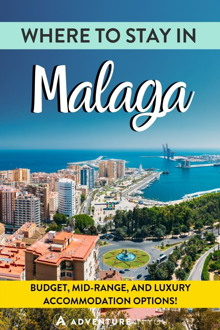 Where to Stay in Malaga | Planning a trip to Malaga? Here are the best budget, mid-range and luxury accommodation options throughout the city!