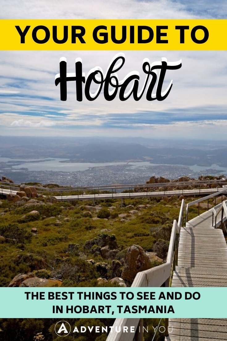 Things to Do in Hobart, Tasmania | Headed to Tasmania? Here are 7 top things to do in Hobart that you shouldn't miss!