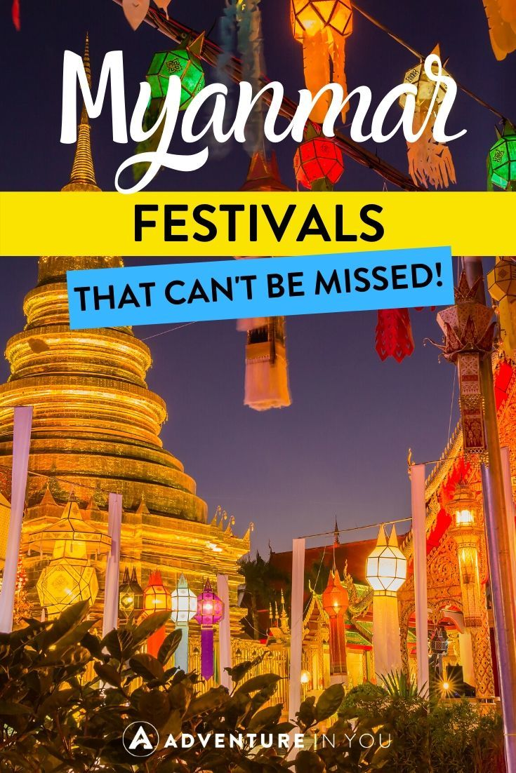 Myanmar Festivals | If you're planning a trip to Myanmar, check out these ten festivals to attend while you're there!