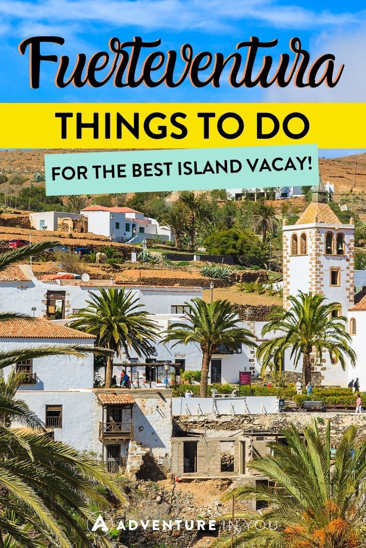 Things to Do in Fuerteventura | Heading to the Canary Islands? Here are the best things to do on the amazing island of Things to Do in Fuerteventura!