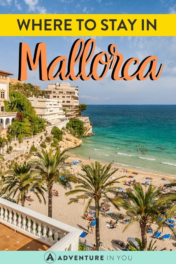 Where to Stay in Mallorca | An ideal island vacation spot, Mallorca is teeming with accommodation options for eager visitors. Here are our recommendations on where to stay!
