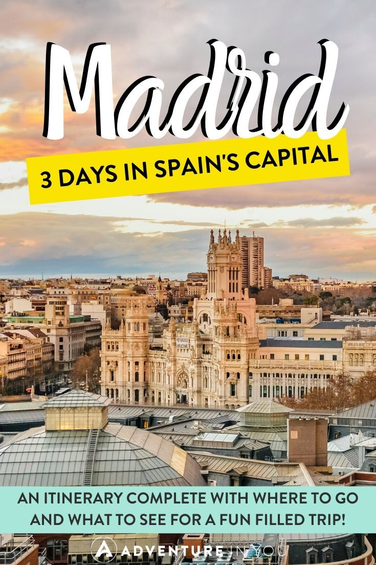Madrid Itinerary: 3 Days in Spain's Capital | If you're headed on a Spanish holiday, no trip is complete without a stay in Madrid. Here's a full itinerary for 3 days in this breathtaking city!