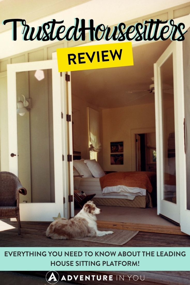 TrustedHousesitters Review | Interested in learning more about how to use house sitting to travel the world? Here's our complete review of Trustedhousesitters, a leading house sitting platform!